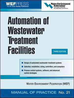 Automation of Wastewater Treatment Facilities By Water Environment Federation